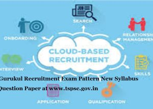 TSPSC Gurukul Recruitment 2020 Exam Pattern New Syllabus Model Question Paper at www.tspsc.gov.in